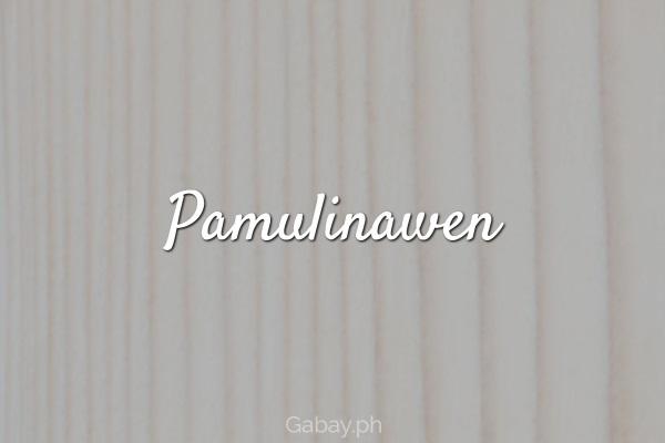 Pamulinawen