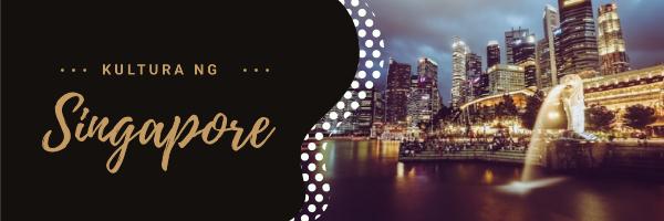 kultura ng singapore