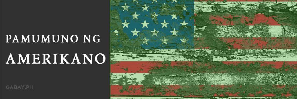 Kasaysayan ng Pamumuno ng mga Amerikano